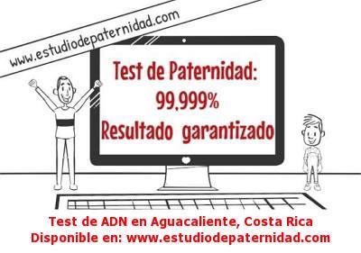 Test de ADN en Aguacaliente, Costa Rica
